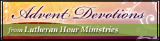 Site link to 'Lutheran Hour Ministries' seasonal devotions